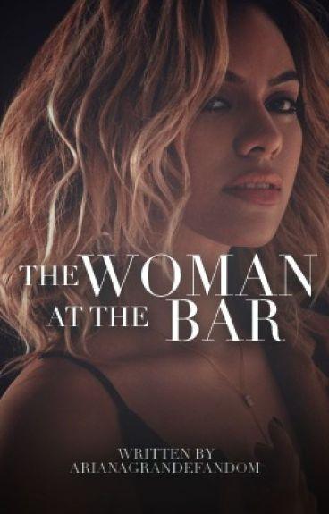 The Woman at the Bar ➳ Dinah Jane
