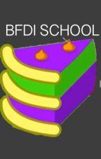 BFDI School by Miss_Bunce