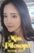 Miss. Pilosopo by Simple_Me26