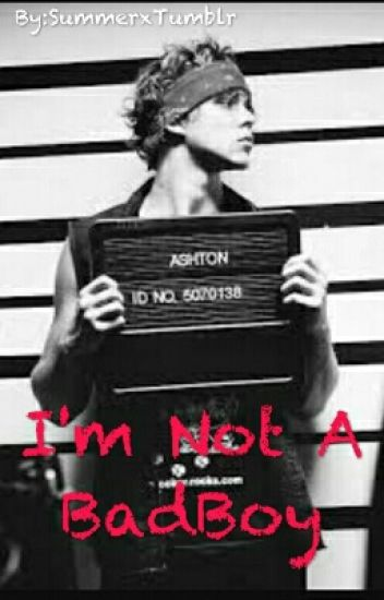 I'm Not A BadBoy - Tome 1