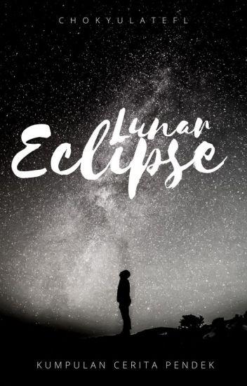 Lunar Eclipse - Kumpulan Cerita Pendek