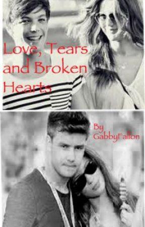 Love, Tears and Broken Hearts by GabbyFallon