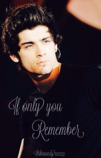 If Only You Remember | Zayn Malik