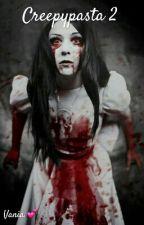 Creepypasta 2 by Ilibrisonoarte