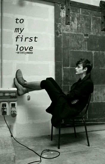 To My First Love
