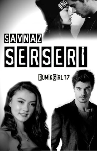 Serseri#SavNaz#