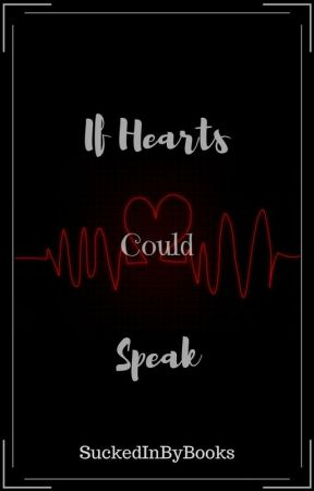 If Hearts Could Speak [BoyxBoy] by SuckedInByBooks