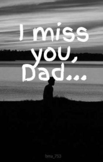 i miss you  dad    - batul  bat