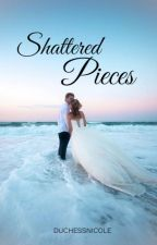 Shattered Pieces   #1 by duchessnicole
