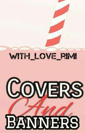 Covers & banners (closed)  by With_love_rimi