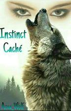 Instinct caché by Azea_Wolf