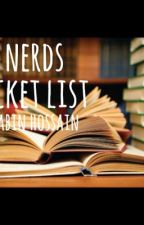 THE NERDS BUCKET LIST by mazzasimagines