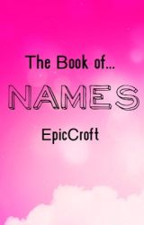 The Book of Names by EpicCroft