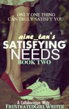 Satisfying Needs 2 (Finished) by aine_tan