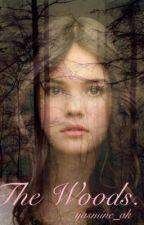 The Woods. by yasmine_ak
