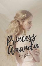 Princess Amanda by GrayWriter24