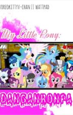 My Little Pony: Dangan Ronpa by oreochxn
