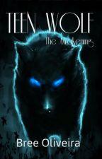 Teen Wolf - The Awakening (English Story) by TheMermaid96