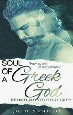 Soul Of A Greek God [R18] by JaneVauclain