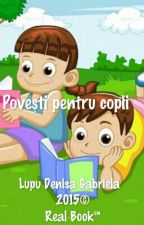 Povești pentru copii by LupuDenisaGabriela