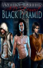 Black Pyramid: Special Edition *Ancient Breeds* by Anglis