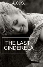 The last Cinderela by carolstx