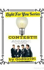 Light For You Series CONTEST!!!!!!! by GodGirl91