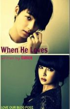 When HE Loves (Ms. PLAYGIRL meets Mr. Playboy Gangster) by Eunice [SOON] by LoveOurBlogPost