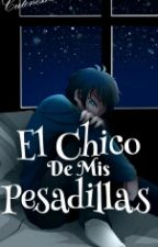 El Chico De Mis Pesadillas [Bloody Painter X Tu] by CutenessPainter