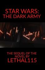 Star Wars: The Dark Army by Lethal115