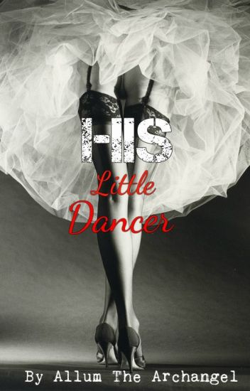 His Little Dancer (ManxBoy)