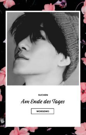 SuChen: Am Ende des Tages [EXO Fan-Fiction] by Worsewo