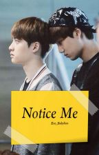 Notice Me by EXO_BabyLion