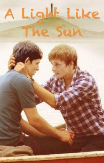 A Light Like the Sun (Merthur fanfic)