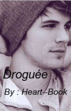 Droguée by Heart--Book