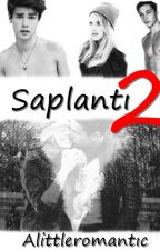 Saplantı 2 by Alittleromantic