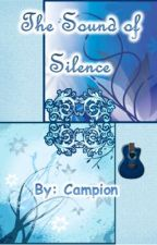 The Sound of Silence by Campion
