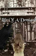 Life of a Demigod by Demigod215