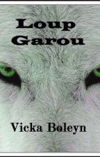 Loup Garou by Vickaboleyn