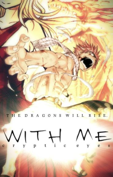 "Fairy Tail: With Me♥ (1st Book in the ""Intertwined Fates"" Series!)"
