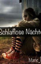 Schlaflose Nächte - Marie's Version by marieandtherobots