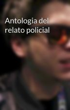 Antologia del relato policial by Catarem