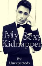 My Sexy Kidnapper by DaBooksta