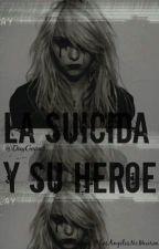 La suicida y su heroe (louis tomlinson y tu) by DayGomez25