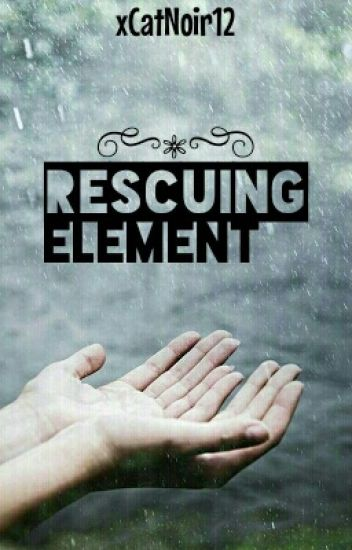 Rescuing Element