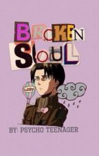 Broken Soul by psycho_teenager