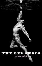 the red shoes • larry stylinson by larryinmys0ul
