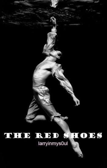 the red shoes • larry stylinson