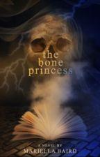 The Bone Princess by jemoftheocean