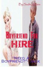 Boyfriend For Hire [Editing] by XxHer-MajestyxX